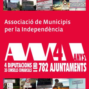 Quatre anys, d'Associació de Municipis per la Independència